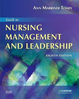 Guide to Nursing Management and Leadership - Ann Marriner-Tomey