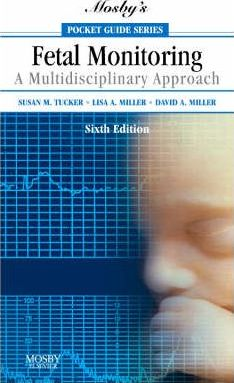 Mosby's Pocket Guide to Fetal Monitoring