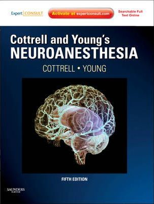 Cottrell and Young's Neuroanesthesia