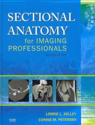 Sectional Anatomy for Imaging Professionals - Text and E-Book Package