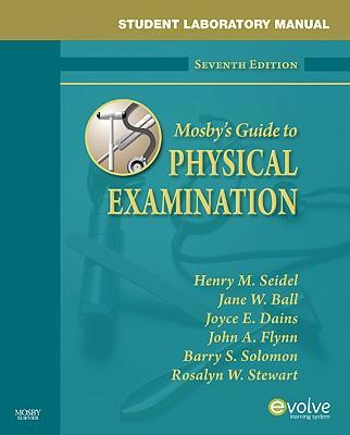 student laboratory manual for mosby s guide to physical examination rh bookdepository com mosby's guide to physical examination 5th ed mosby guide to physical examination 8th ed