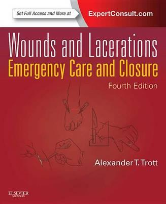 Wounds and Lacerations - E-Book