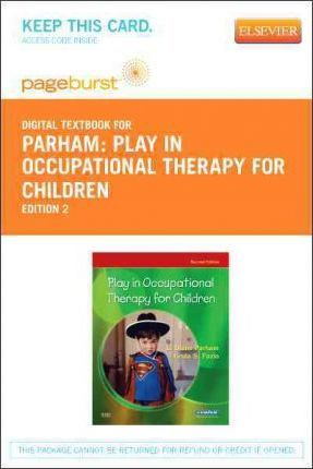 Play in Occupational Therapy for Children - Elsevier eBook on Vitalsource (Retail Access Card)