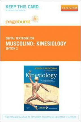 Kinesiology - Elsevier eBook on Vitalsource (Retail Access Card) : The Skeletal System and Muscle Function
