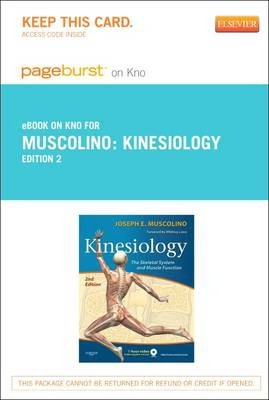 Kinesiology - Elsevier eBook on Intel Education Study (Retail Access Card) : The Skeletal System and Muscle Function