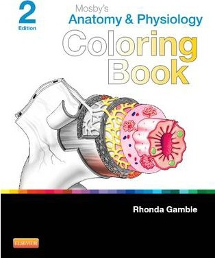 Mosby\'s Anatomy and Physiology Coloring Book : Mosby : 9780323226110