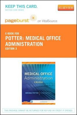 Medical Office Administration - Elsevier eBook on Vitalsource (Retail Access Card)  A Worktext