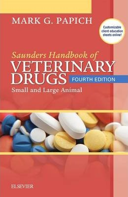 Saunders Handbook of Veterinary Drugs : Small and Large Animal
