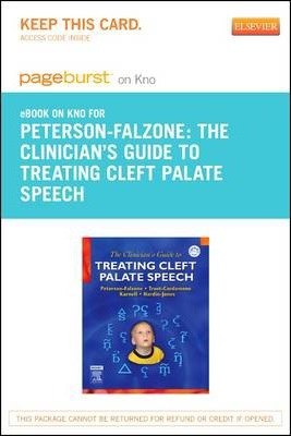 The Clinician's Guide to Treating Cleft Palate Speech - Pageburst E-Book on Kno (Retail Access Card)