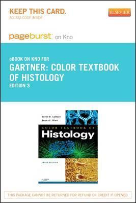 Color Textbook of Histology Elsevier eBook on Intel Education Study (Retail Access Card)