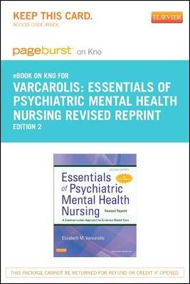 Essentials Of Psychiatric Mental Health Nursing Revised Reprint