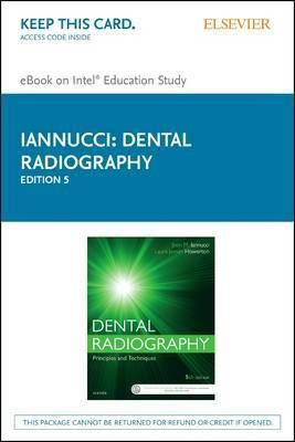 Dental Radiography - Elsevier eBook on Intel Education Study (Retail Access Card)