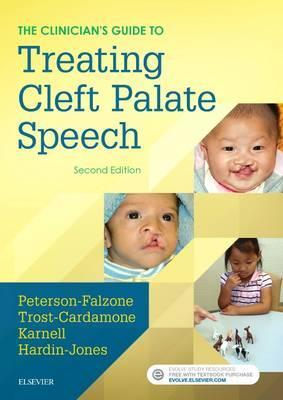 The Clinician's Guide to Treating Cleft Palate Speech