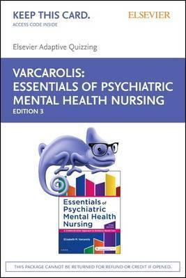 Elsevier Adaptive Quizzing Essentials Of Psychiatric Mental Health