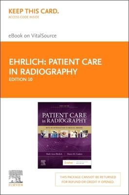 Patient Care in Radiography - Elsevier eBook on Vitalsource (Retail Access Card)  With an Introduction to Medical Imaging
