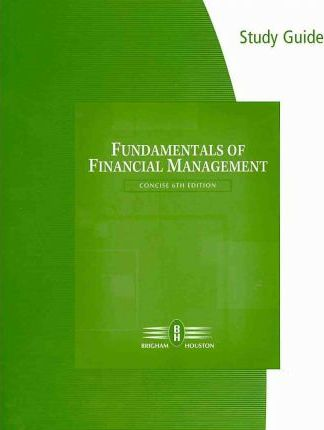 Solution manual fundamentals of financial management concise.