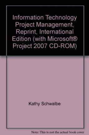 information technology project management with microsoft project 2007 cd rom
