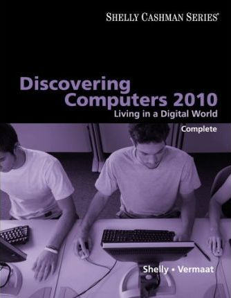 Discovering Computers 2010 Gary B Shelly 9780324786453