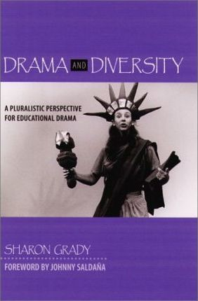 Drama & Diversity: A Pluralistic Perspective for Educational Drama