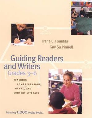 Guiding Readers and Writers (Grades 3-6)