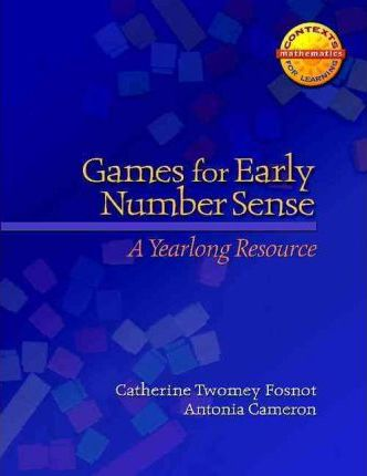 Games for Early Number Sense : A Yearlong Resource