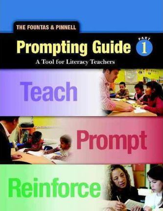 Fountas and Pinnell Prompting Guide Part 1 for Oral Reading and Early Writing
