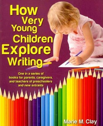 How Very Young Children Explore Writing