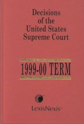 Decisions of the United States Supreme Court W/ Cumulative Case Table