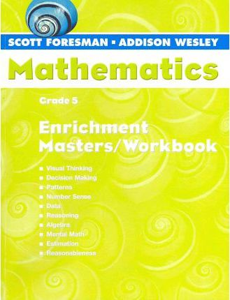 Scott Foresman Math 2004 Enrichment Masters/Workbook Grade 5