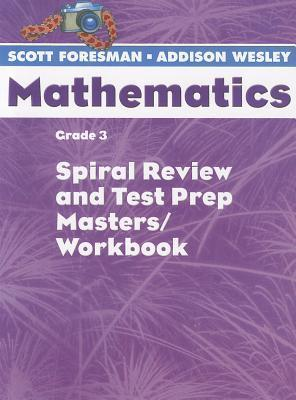 Scott Foresman Math 2004 Spiral Review and Test Prep Masters Grade 3 2004c