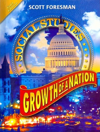 Social Studies 2008 Student Edition (Hardcover) Growth of a Nation