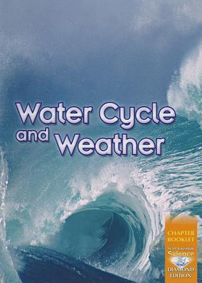 Science 2008 Chapter Booklet (Softcover) Grade 4 Chapter 06 Water Cycle and Weather