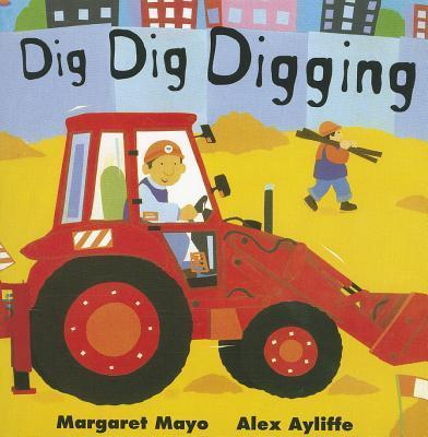 Reading 2011 Little Book Grade K Unit 1 Week 6 Dig Dig Digging