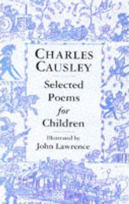 Charles Causley Selected Poems for Children