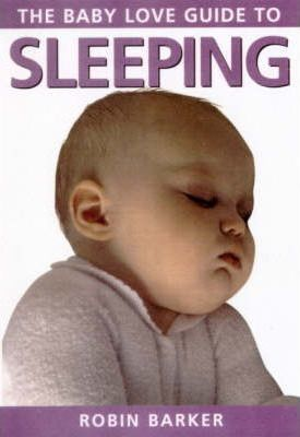 Baby Love Guide to: Sleeping