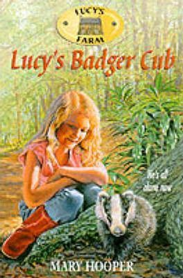 Lucy's Farm 3:Lucy's Badger Cub