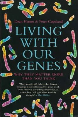 Living With Our Genes