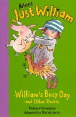 Meet Just William 10: William's Busy Day (PB)