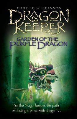 Dragonkeeper: Garden of the Purple Dragon