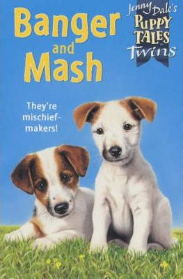 Puppy Tales 16:Banger and Mash
