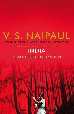India: A Wounded Civilization