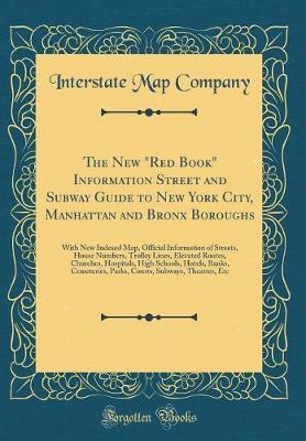 New York Subway Map Red.The New Red Book Information Street And Subway Guide To New York