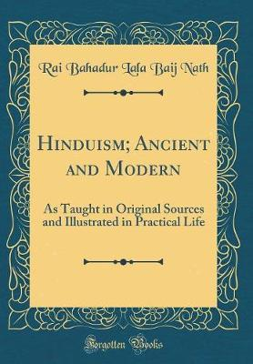 Hinduism; Ancient and Modern