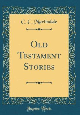 Old Testament Stories (Classic Reprint)