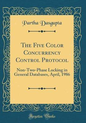 The Five Color Concurrency Control Protocol