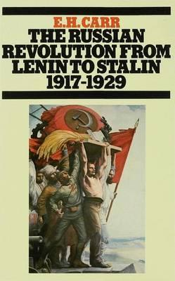 The Russian Revolution from Lenin to Stalin, 1917-1929