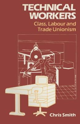 Technical Workers  Class, Labour and Trade Unionism
