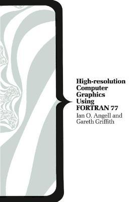 High Resolution Computer Graphics Using Fortran 77