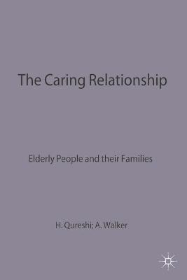 The Caring Relationship: Elderly People and their Families