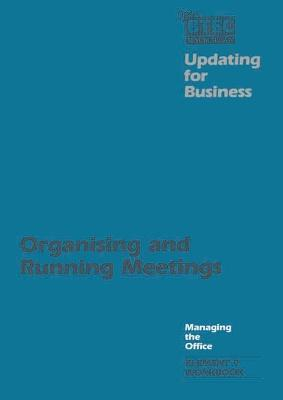 Open BTEC: Managing the Office: Organising and Running Meetings - Workbook